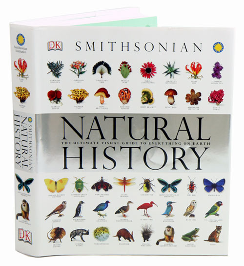 Smithsonian Natural History: The Ultimate Visual Guide To