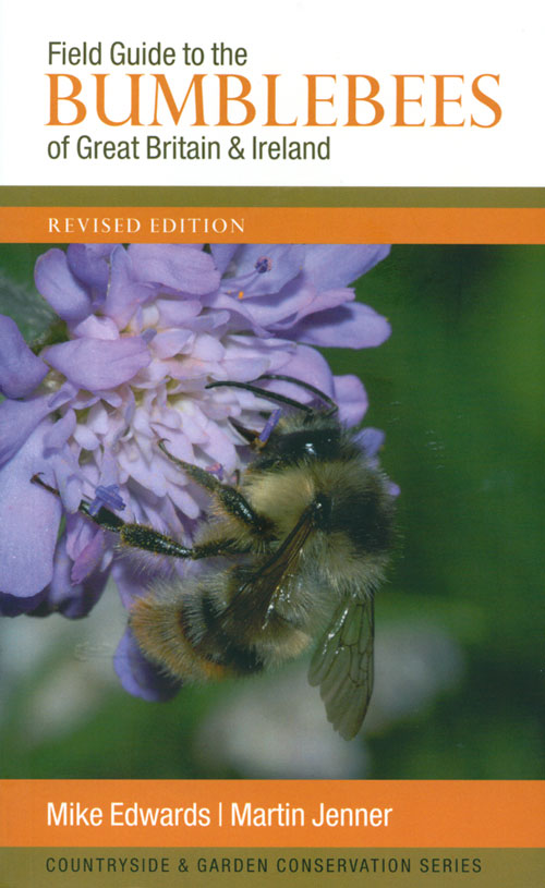 Field guide to the bumblebees of Great Britain and Ireland. Mike Edwards, Martin Jenner.