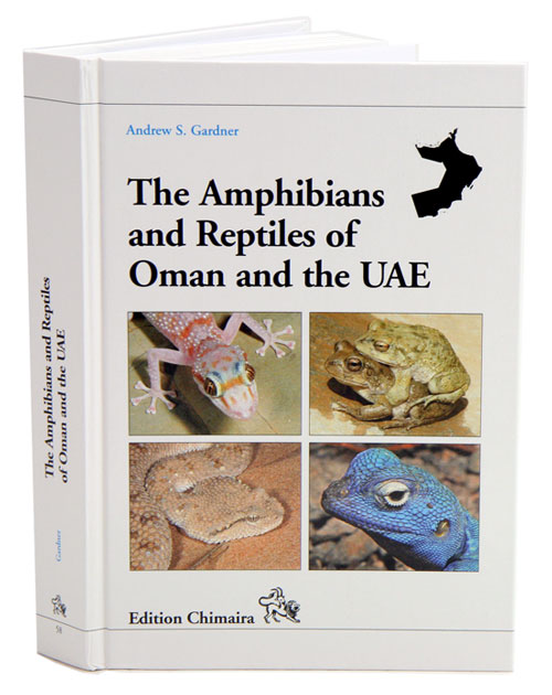The amphibians and reptiles of Oman and the UAE. Andrew S. Gardner.