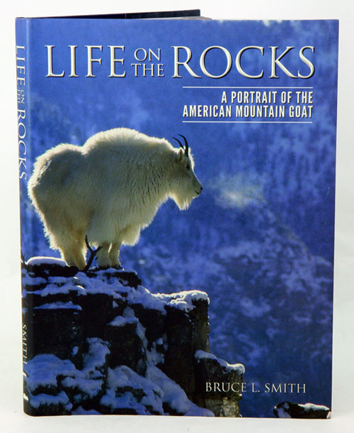 Life on the rocks: a portrait of the American mountain goat. Bruce L. Smith.