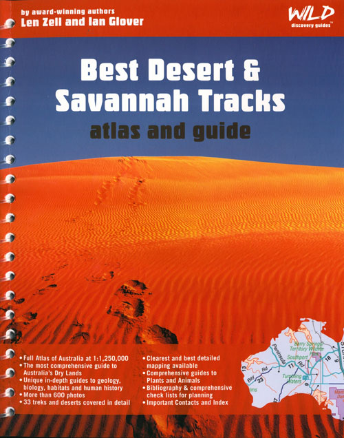 Best desert and savannah tracks: atlas and guide. Len Zell, Ian Glover.
