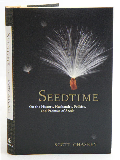 Seedtime: on the history, husbandry, politics and promise of seeds. Scott Chaskey.