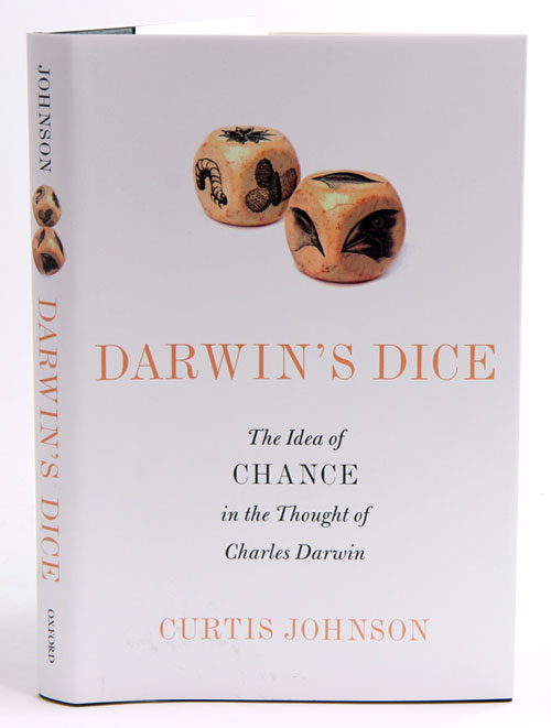 Darwin's dice: the idea of chance in the thought of Charles Darwin. Curtis Johnson.