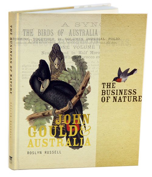 The business of nature: John Gould and Australia. Roslyn Russell.