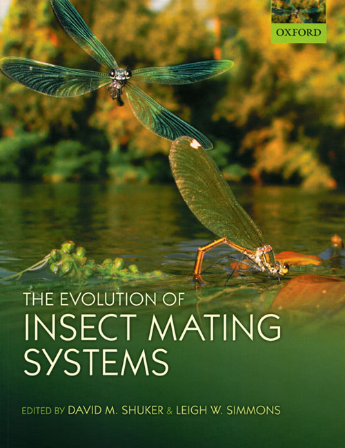 The evolution of insect mating systems. David M. Shuker, Leigh W. Simmons.