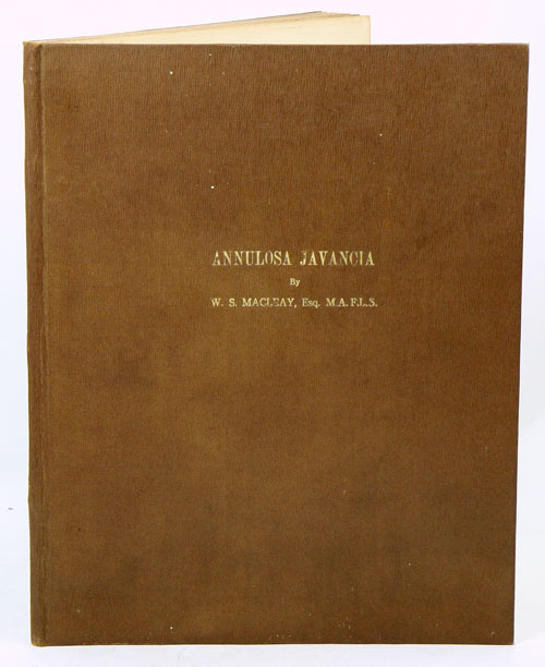 Annulosa Javanica, or an attempt to illustrated the natural affinities of the insects collected in Java by Thomas Horsfield and deposited by him in the museum of the Honourable East-India Company [number one, all published]. W. S. Macleay.