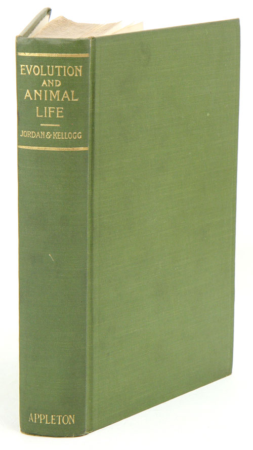 Evolution and animal life: an elementary discussion of facts, processes, laws and theories relating to the life and evolution of animals. David Starr Jordon, Vernon Lyman Kellog.