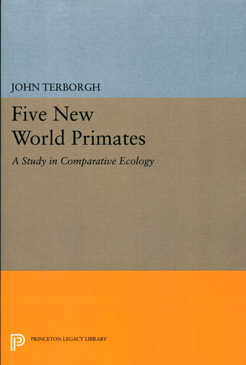 Five new world primates: a study in comparative ecology. John Terborgh.