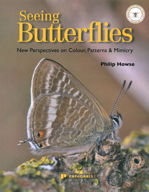 Seeing butterflies: new perspectives on colour, patterns and mimicry. Philip Howse.