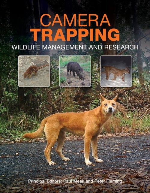 Camera trapping: wildlife management and research. Paul Meek, Peter Fleming.