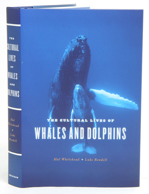The cultural lives of whales and dolphins. Hal Whitehead, Luke Rendell.