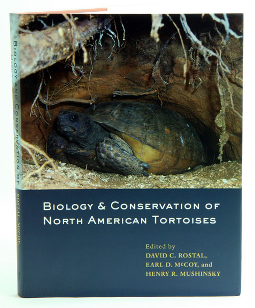 Biology and conservation of North American tortoises. David C. Rostal.