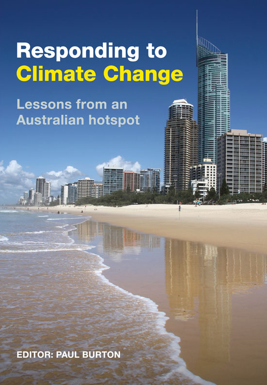 Responding to climate change: lessons from an Australian hotspot. Paul Burton.