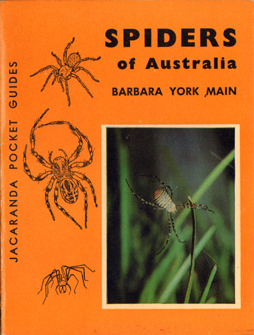 Spiders of Australia: a guide to their identification with brief notes on the natural history of common forms. Barbara York Main.