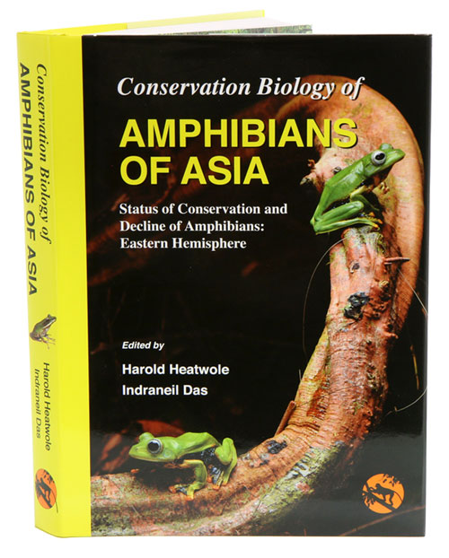 Conservation biology of amphibians of Asia: status of conservation and decline of amphibians: eastern hemisphere. Harold Heatwole, Indraneil Das.