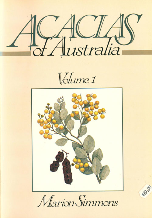 Acacias of Australia: volume one. Marion Simmons.