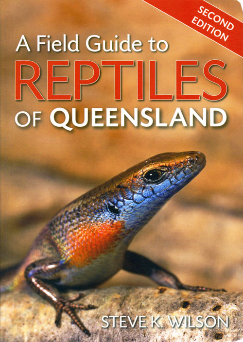 A field guide to reptiles of Queensland. Steve K. Wilson.