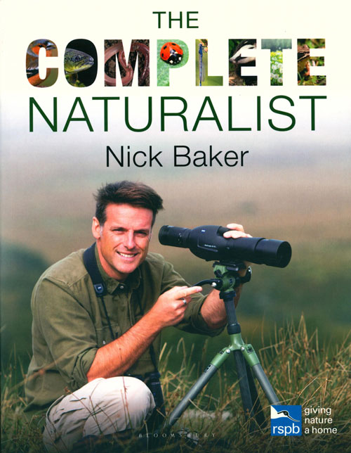 The complete naturalist. Nick Baker.