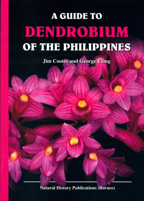 A guide to Dendrobium of the Philippines. Jim Cootes, George Tiong.