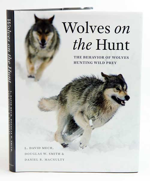 Wolves on the hunt: the behavior of wolves hunting wild prey. L. David Mech.