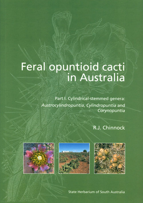 Feral opuntioid cacti in Australia: part I. cylindrical-stemmed genera: Austrocylindropuntia, Cylindropuntia and Corynopuntia. R. J. Chinnock.