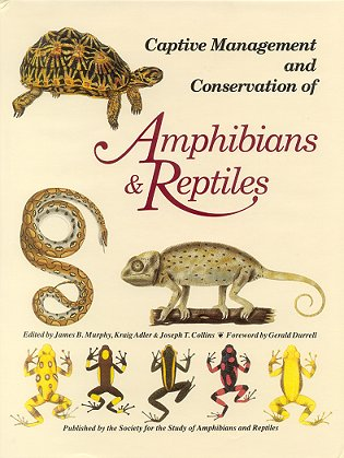 Captive management and conservation of amphibians and reptiles. James B. Murphy.