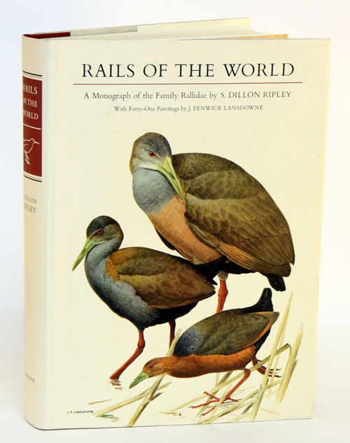 Rails of the world: a monograph of the Family Rallidae. S. Dillon Ripley.