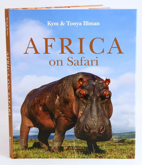 Africa on Safari. Kym and Tonya Illman.