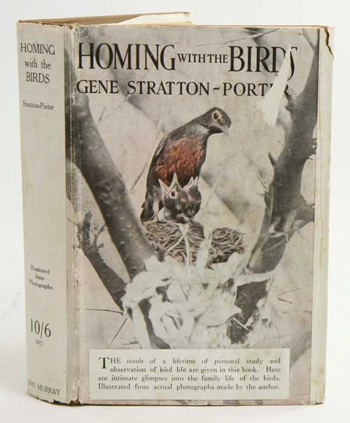 Homing with the bird : the history of a lifetime of personal experience with the birds. Gene Stratton-Porter.
