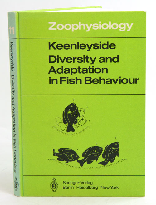 Diversity and adaptation in fish behaviour. Miles H. A. Keenleyside.