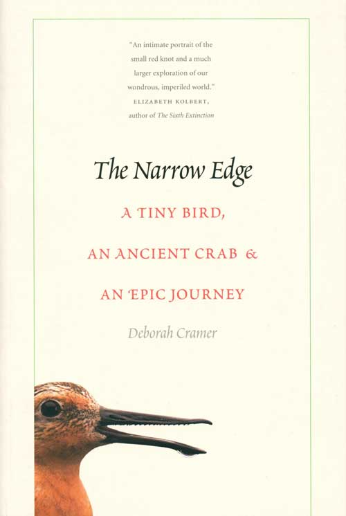 Narrow edge: a tiny bird, an ancient crab, and an epic journey. Deborah Cramer.
