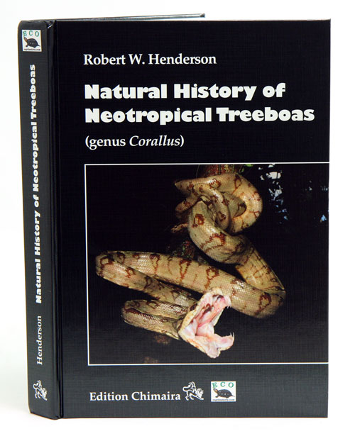 Natural History of neotropical tree boas (Genus Corallus). Robert W. Henderson.