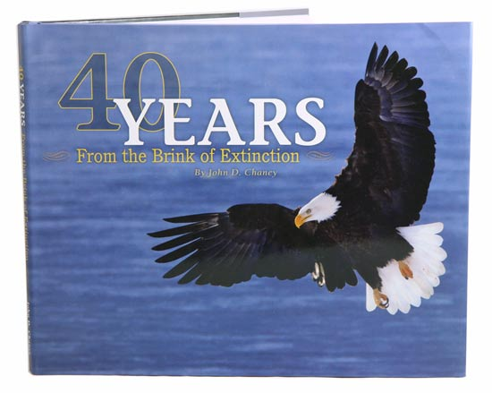 40 years from the brink of extinction. John D. Chaney.
