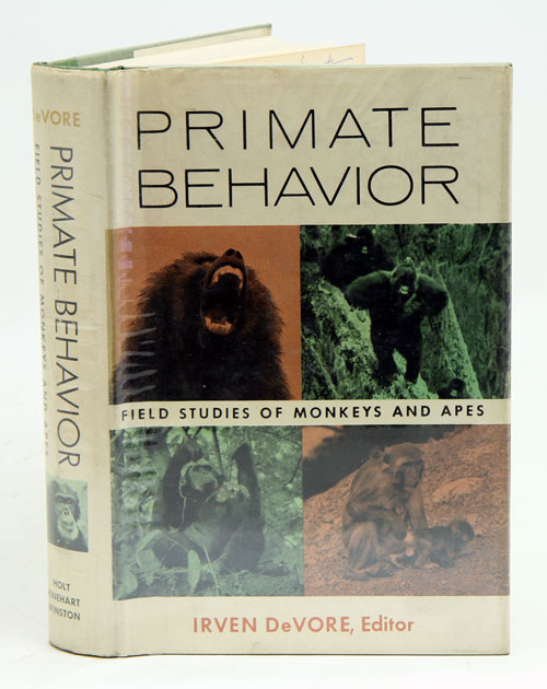 Primate behaviour: field studies of monkeys and apes. Irven DeVore.