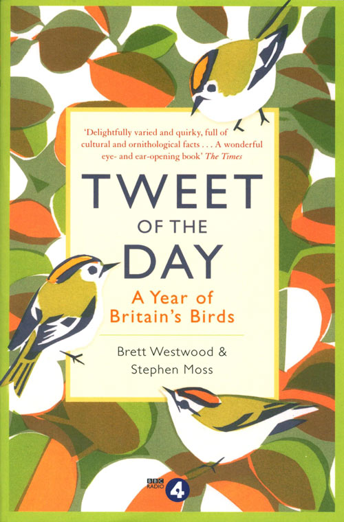 Tweet of the day: a year of Britain's birds from the acclaimed Radio 4 series. Brett Westwood, Stephen Moss.
