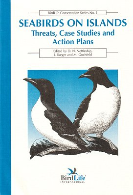 Seabirds on islands: threats, case studies and action plans. D. N. Nettleship.