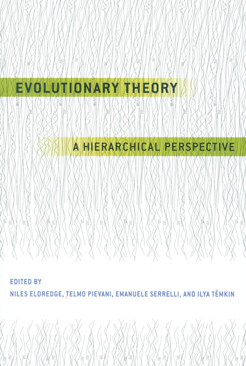 Evolutionary theory: a hierarchical perspective. Niles Eldredge.