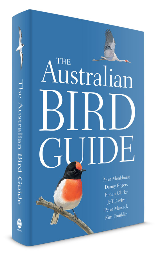 ABG. Signed Library Copy: The Australian Bird Guide. Peter Menkhorst, Danny Rogers, Rohan Clarke.