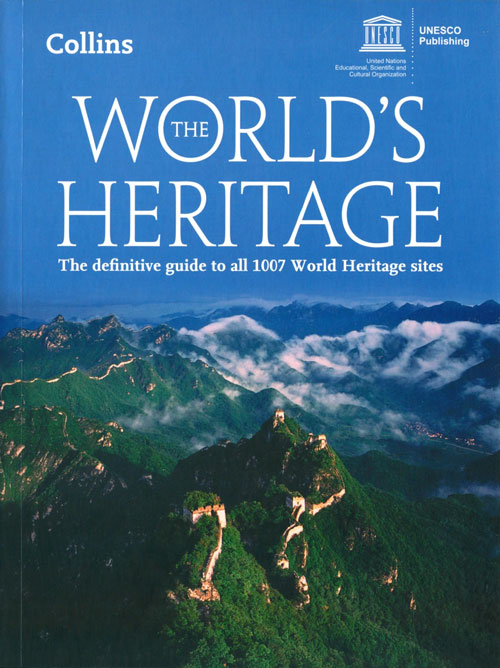 World's heritage: the definitive guide to all 1007 World Heritage Sites. UNESCO.