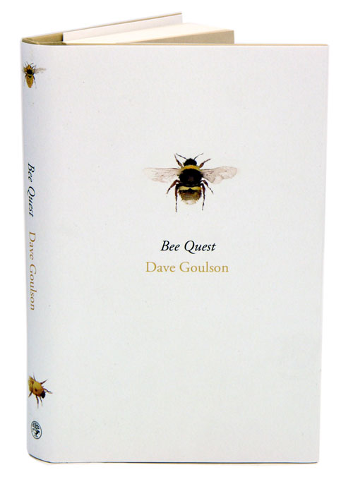 Bee quest. Dave Goulson.
