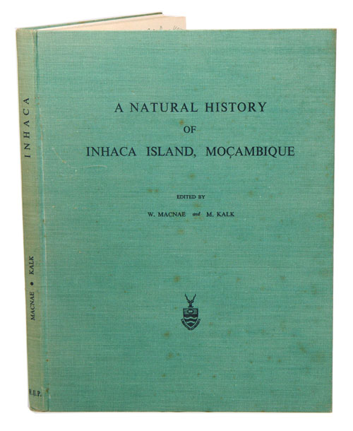 A natural history of the Unhaca Island, Mocambique. William MacNae, Margaret Kalk.