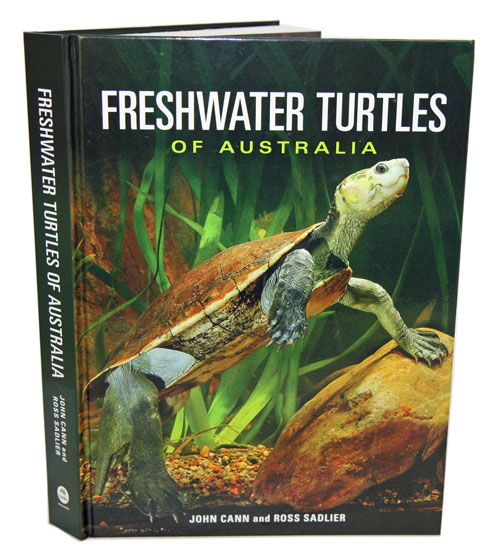 Freshwater turtles of Australia. John Cann, Ross Sadlier.
