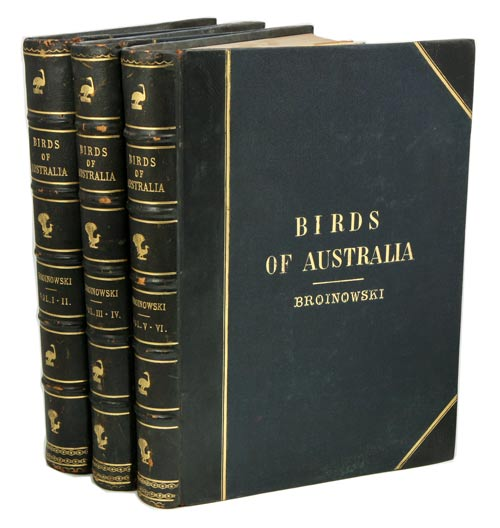 The birds of Australia, comprising three hundred full-page illustrations with a descriptive account of the life and characteristic habits of over seven hundred species. Gracius J. Broinowski.