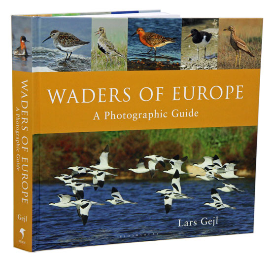 Waders of Europe: a photographic guide. Lars Gejl.