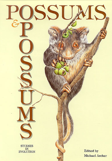Possums and opossums: studies in evolution. Michael Archer.