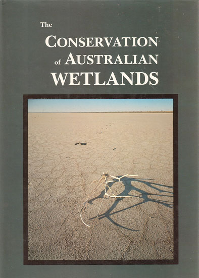 The conservation of Australian wetlands. A. J. McComb, P. S. Lake.