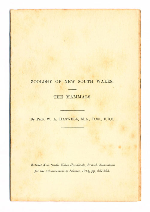 Zoology of New South Wales: the mammals. W. A. Haswell.