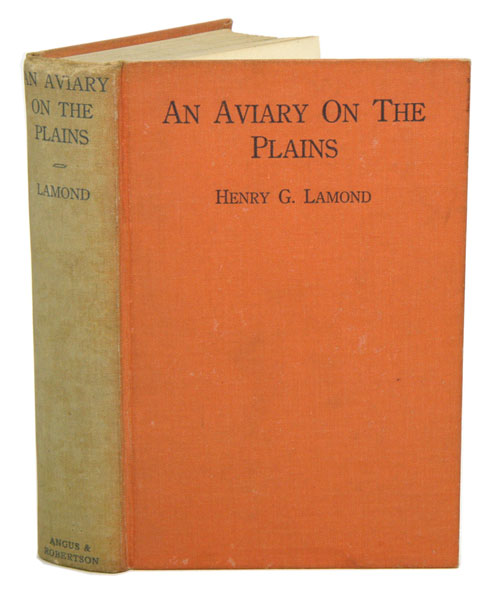 An aviary on the plains. Henry G. Lamond.