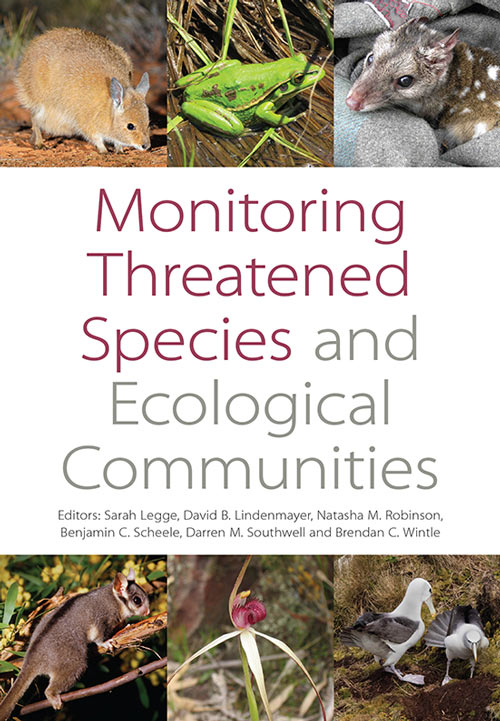 Monitoring threatened species and ecological communities. Sarah Legge.
