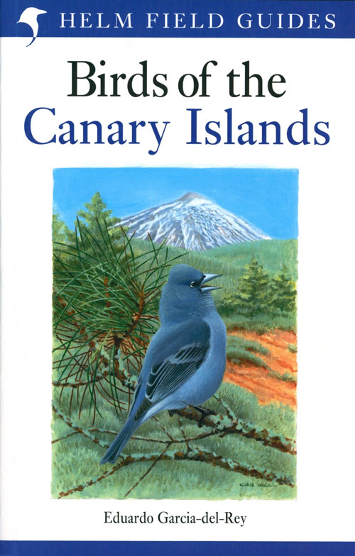 Birds of the Canary Islands. Eduardo Garcia-Del-Rey.
